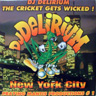 Dj Delirium - The Cricket Gets Wicked